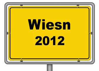 Ortseingangsschild Wiesn 2012