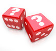 Question Marks on Two Red Dice Uncertain Fate