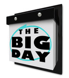 The Big Day - Wall Calendar Special Event Excitement Reminder poster