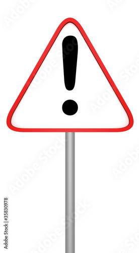 Warning road sign with exclamation mark on white background.