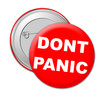 Dont panic badge