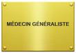 """""""Médecin Généraliste"""" Plaque Professionnelle Gravée"""
