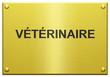 """""""Vétérinaire"""" Plaque Professionelle Gravée"""