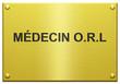 """""""Médecon O.R.L"""" Plaque Professionnelle Gravée"""