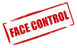 Face control stamp
