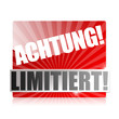 Achtung! Limitiert! Button, Icon