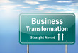 """Highway Signpost """"Business Transformation"""""""