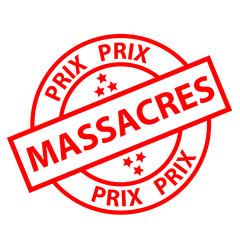 """Tampon Publicitaire """"PRIX MASSACRES"""" (bonnes affaires soldes)"""