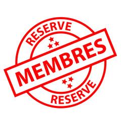"""Tampon """"RESERVE MEMBRES"""" (exclusivité clients offre spéciale)"""