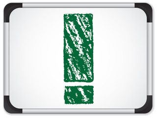 Whiteboard with Exclamation Mark  written in Green