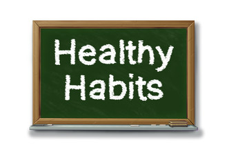Healthy habits on a school black board
