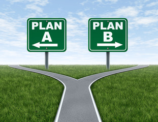 Cross roads with plan A plan B road signs