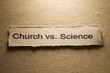 Church vs Science