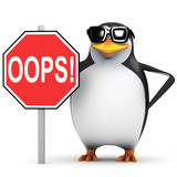 3d Penguin holding Oops Sign