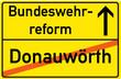 Schild Bundeswehrreform Donauwörth