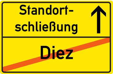 Schild Standortschließung Diez