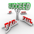 One Successful Person Holds Succeed Word Others Fail