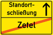 Schild Standortschließung Zetel
