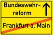 Schild Bundeswehrreform Frankfurt am Main