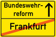 Schild Bundeswehrreform Frankfurt