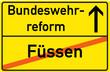 Schild Bundeswehrreform Füssen