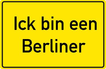 Ortsschild Kennedy Ick bin een Berliner
