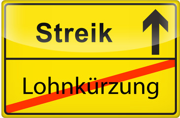 3D - Schild: Lohnkürzung - Streik