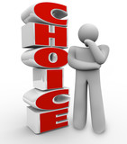 Choice Thinking Person Stands Beside Word and Ponders a Decision