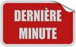 Sticker rot eckig curl oben DERNIÈRE MINUTE