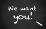 Kreidetafel We want you! poster