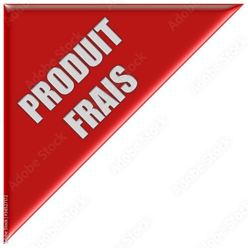 Dreieck rot PRODUIT FRAIS