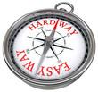 easy versus hard way dilemma concept compass