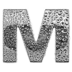 Сhrome alphabet symbol - letter M. Water splashes and drops on