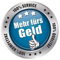 Mehr fürs Geld - 100% Service, Qualität, Kompetenz