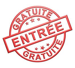 """""""Entrée Gratuite"""" Cachet (rouge)"""