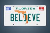 Nummernschild Florida Believe poster