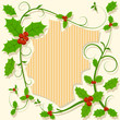 Christmas decoration with holly berry floral