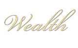 Wealth (riqueza) escrito en oro poster