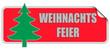 WB-Sticker rot eckig curl oben WEIHNACHTSFEIER