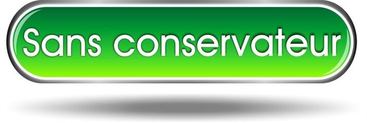 bouton sans conservateur