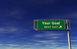 Your Goal - Freeway Exit Sign