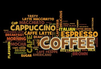 Coffee concept in word tag cloud on black background