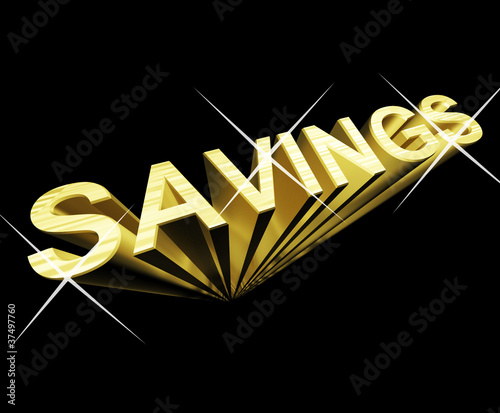 Savings Text In Gold And 3d As Symbol For Investment And Wealth