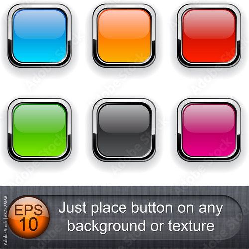 Square glossy buttons.