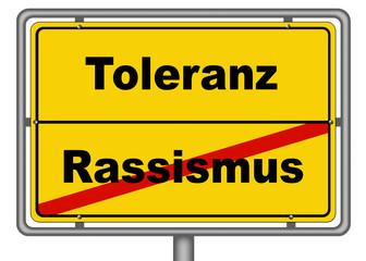 Ortsschild Toleranz Rassismus
