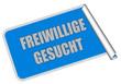 Sticker blau eckig rore FREIWILLIGE GESUCHT