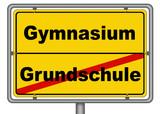 Ortsschild Grundschule Gymnasium poster