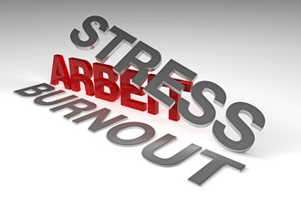Arbeit, Stress, Burnout