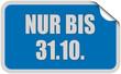 Sticker blau eckig curl oben NUR BIS 31.10.