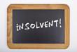 "Tafel ""Insolvent!"""